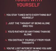 5 Signs You've Lost Touch With Yourself